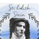 St. Edith Stein: Making New Friends in Heaven