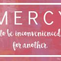 An Inconvenient Mercy